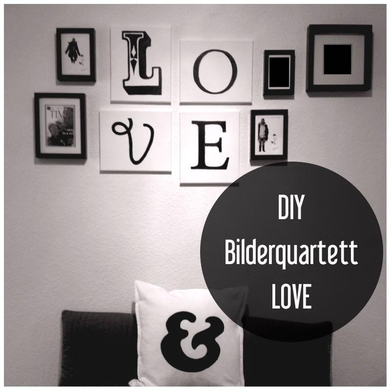 DIY Bilderquartett LOVE