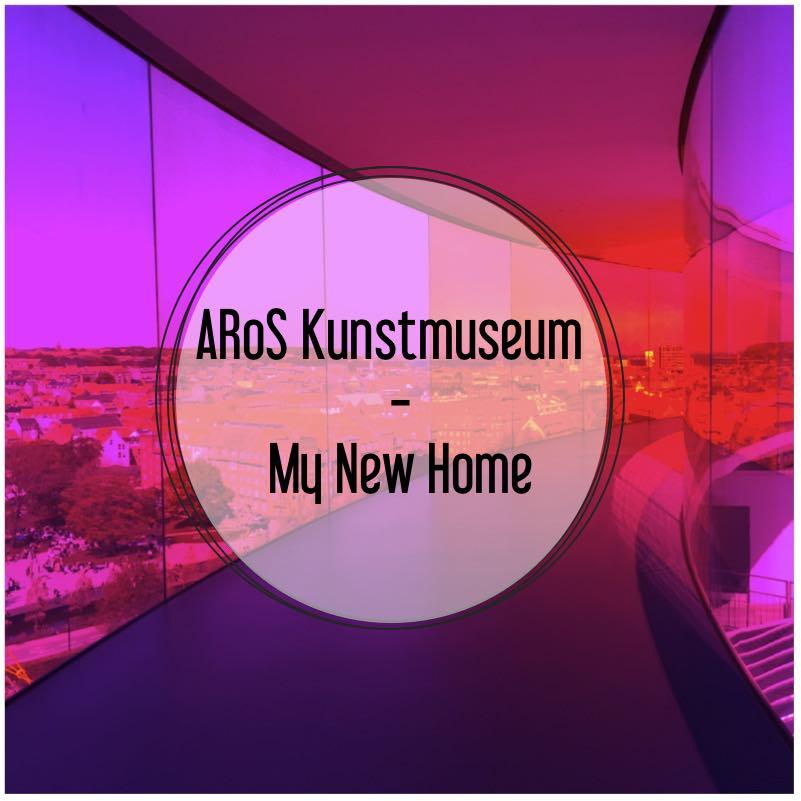 ARoS Kunstmuseum - My New Home21_1