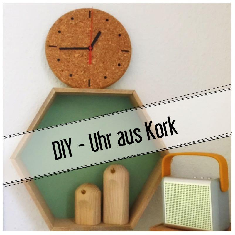 diy uhr aus kork eat blog love