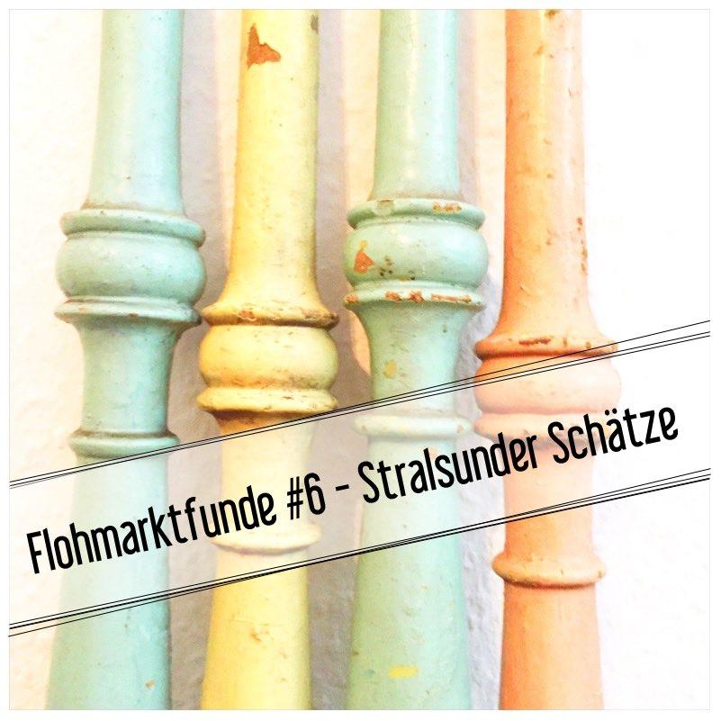 Flohmarktfunde #6 - Stralsunder Schätze8_1