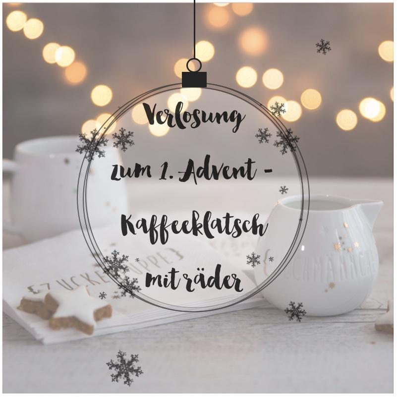 Verlosung zum 1. Advent - Kaffeeklatsch mit Räder | eat ...